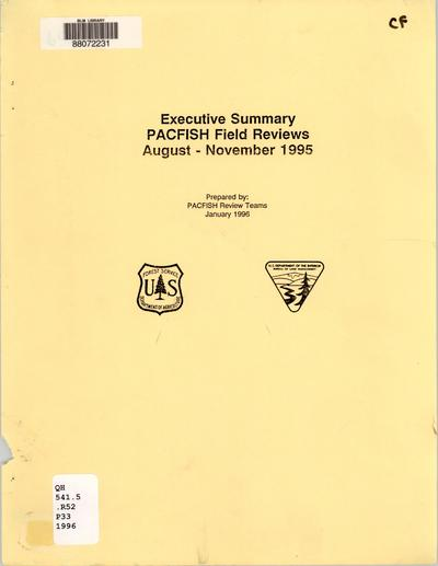 Executive summary, PACFISH field reviews, August - November 1995 /