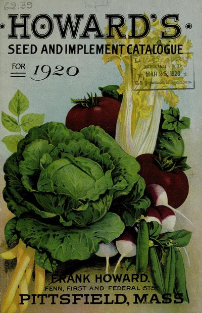 1920 Frank Howard's annual Spring catalog of reliable seeds that grow /