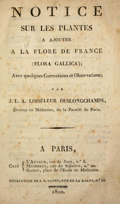 Image from object titled Notice sur les plantes à ajouter à la flore de France (Flora Gallica) : avec quelques corrections et observations : par J.L.A. Loiseleur Deslongchamps.