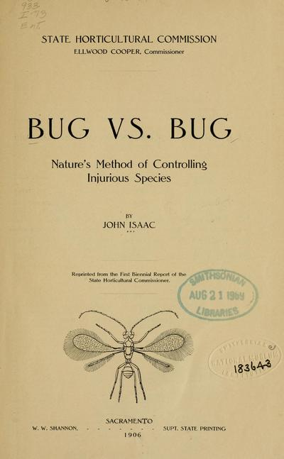 Bug vs. bug: nature's method of controlling injurious species, by John Isaac ...