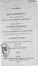 The anatomy of melancholy, what it is, with all the kinds causes, symptomes, prognostics, and several cures of it / Vol. II