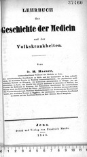 Lehrbuch des geschichte der medicin und der Volkskrankheiten