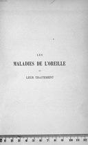 Les Maladies de l'oreille et leur traitement, par le Dr Arthur Hartmann,... Ouvrage traduit sur la 4e édition (1889) et annoté par le Dr Potiquet,...