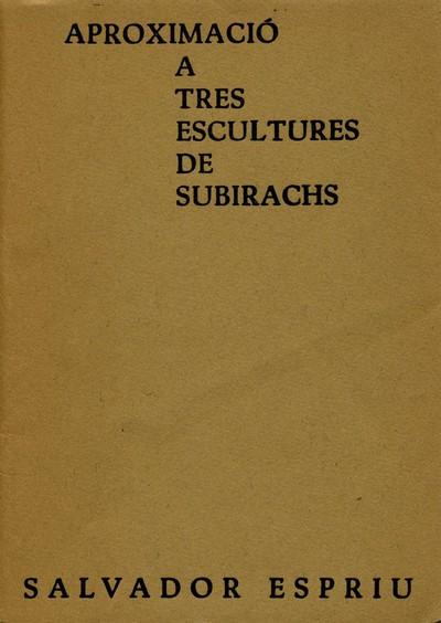Aproximació a tres escultures de Subirachs