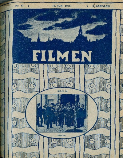 Image from object titled Filmen Nr. 17 - 3. AARGANG 1915 (141-148)