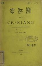 Il Ce-Kiang : studio geografico-economico con una introduzione storica e una carta