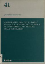 Analisi dell'impatto a livello regionale di interventi pubblici di investimento nel settore delle costruzioni