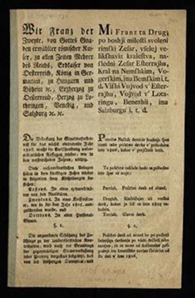 Wir Franz der Zweyte ... Die Bedeckung der Staatserforderniss für das nächst eintretende Jahr 1806. macht die Ausschreibung ausserordentlicher Auflagen wieder, wie in den verstriechenen Jahren, nöthig ...; Mi Franz ta...