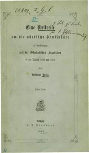 Eine Weltreise um die nördliche Hemisphäre, in Verbindung mit der ostasiat. Expedition 1860 - 1861. 2 Theile