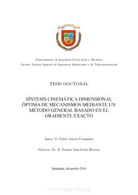 Síntesis cinemática dimensional óptima de mecanismos mediante un método general basado en el gradiente exacto