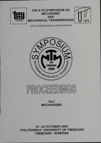 International Symposium on Mechanisms and Mechanical Transmissions. MTM (8, 2000, Timișoara)