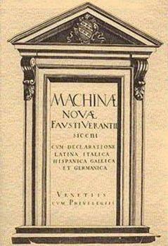 Machinae novae Favsti Verantii siceni, cvm declaratione Latina, Italica, Hispanica, Gallica, et Germanica