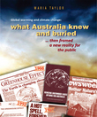 Global Warming and Climate Change: What Australia knew and buried...then framed a new reality for the public