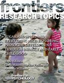 Sugar and Spice, and Everything Nice: Exploring Prosocial Development Through Infancy and Early Childhood