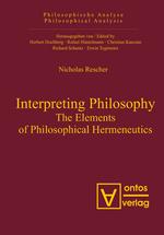 Interpreting Philosophy. The Elements of Philosophical Hermeneutics