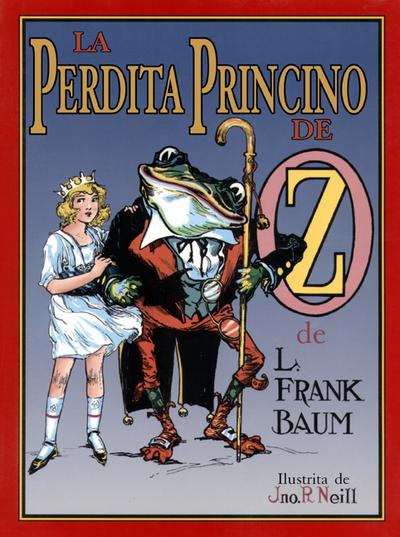 La perdita princino de Oz / de L. Frank Baum ; ilustrita de John R. Neill ; tradukita de Donald Broadribb