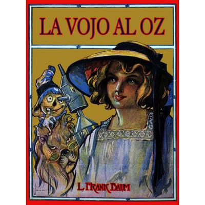 La vojo al Oz / de L. Frank Baum ; ilustrita de John R. Neill ; tradukita de Donald Broadribb