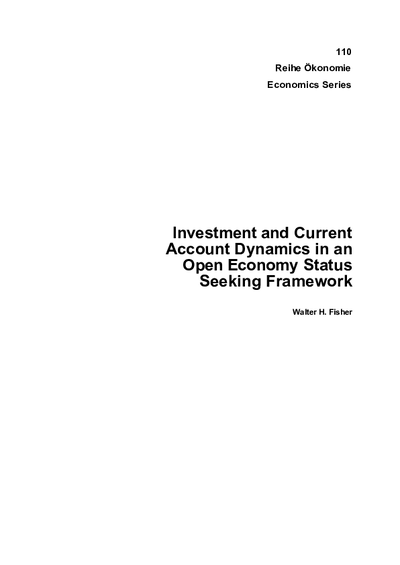 Investment and Current Account Dynamics in an Open Economy Status Seeking Framework