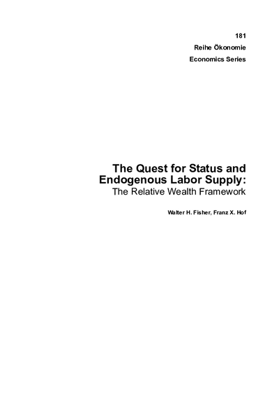 The Quest for Status and Endogenous Labor Supply; The Relative Wealth Framework