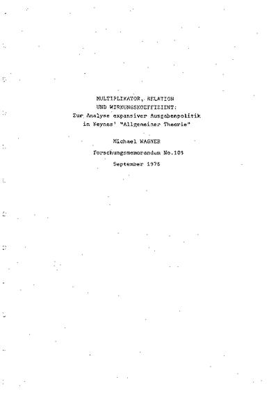 multiplikator, relation und wirkungskoeffizient; zur analyse expansiver ausgabenpolitik in keynes' 'allgemeiner theorie'
