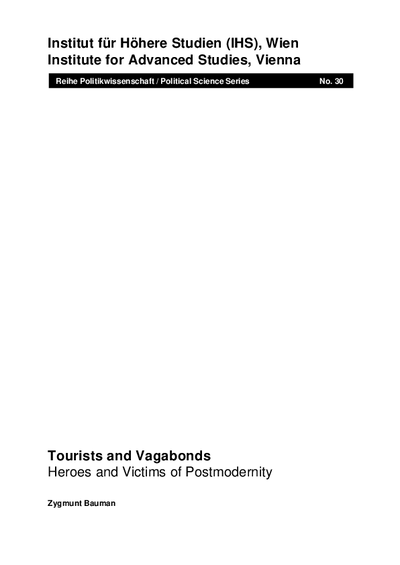Tourists and Vagabonds; Heroes and Victims of Postmodernity