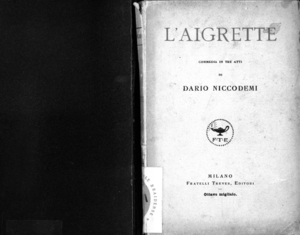 L'Aigrette : commedia in tre atti