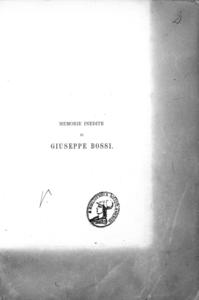 Memorie inedite di Giuseppe Bossi