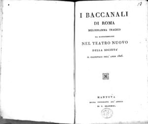 I baccanali di Roma melodramma tragico da rappresentarsi nel Teatro Nuovo della Società il carnevale dell'anno 1826