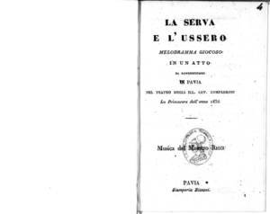 La Serva e l'Ussero : melodramma giocoso in un atto