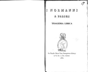 I Normanni a Parigi : tragedia lirica
