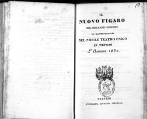 Il Nuovo Figaro : melodramma giocoso da rappresentarsi nel nobile Teatro Onigo in Treviso l'autunno 1832