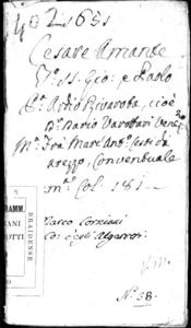 Il Cesare amante drama per musica di Ardio Riuarota accademico fra' Delfici il Volonteroso. Da rappresentarsi nel Theatro Grimano.
