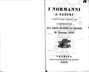 I Normanni a Parigi : tragedia lirica in quattro atti