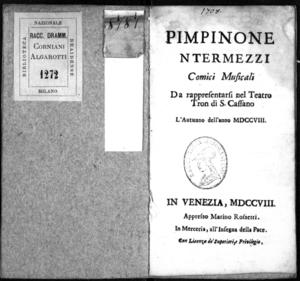 Pimpinone [I]ntermezzi comici musicali da rappresentarsi nel Teatro Tron di S. Cassano l'autunno dell'anno 1708