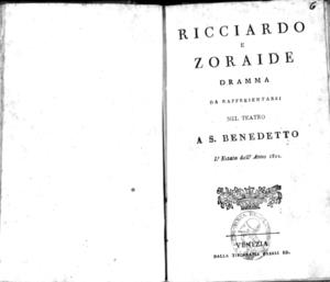 Ricciardo e Zoraide, dramma. Da rappresentarsi nel Teatro A S. Benedetto l'estate dell'anno 1822