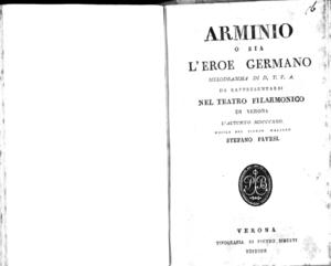Arminio o sia L'eroe Germano, melodramma di D. T. P. A. da rappresentarsi nel Teatro Filarmonico di Verona l'autunno 1822. Musica del signor maestro Stefano Pavesi