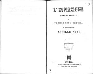L'espiazione : opera in tre atti di Temistocle Solera