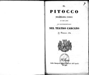 Il pitocco : melodramma comico in due atti da rappresentarsi nel Teatro Carcano la primavera 1834