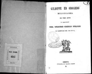 Gildippe ed Odoardo : melodrammma in tre atti da rappresentarsi nel Teatro Carlo Felice il carnevale del 1840 in 41