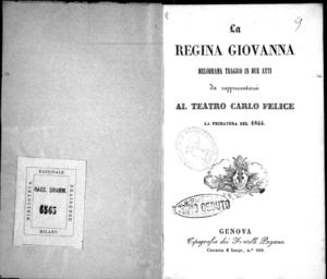 La regina Giovanna : melodramma tragico in due atti da rappresentarsi al Teatro Carlo Felice la primavera del 1844