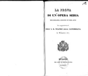 La prova di un'opera seria : melodramma in due atti