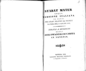 Stabat Mater colla versione italiana da darsi nel Gran Teatro La Fenice la sera del 26 giugno 1842. Searata a beneficio degli asili infantili di carità in Venezia