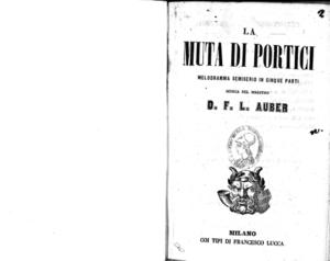 La muta di Portici : melodramma semiserio in cinque parti