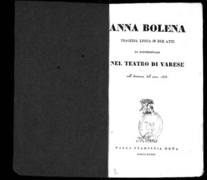 Anna Bolena : tragedia lirica in due atti da rappresentarsi nel Teatro di Varese nell'autunno dell'anno 1833