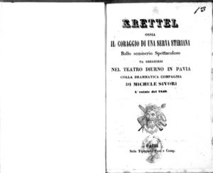 Krettel ossia il coraggio di una serva stiriana : ballo semiserio spettacoloso da eseguirsi nel Teatro diurno in Pavia