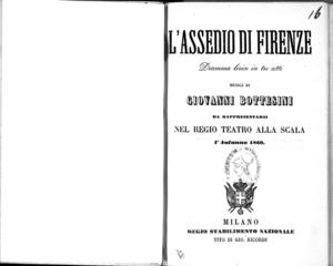 L'assedio di Firenze : dramma lirico in tre atti