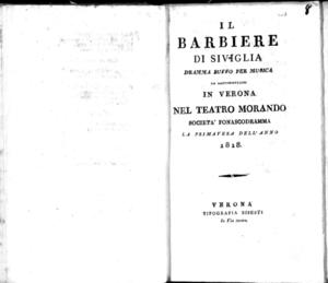 Il barbiere di Siviglia, dramma buffo per musica da rappresentarsi in Verona nel Teatro Morando società Fonascodramma, la primavera dell'anno 1818