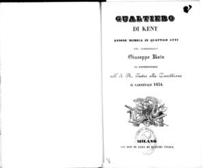 Gualtiero di Kent : azione mimica in quattro atti
