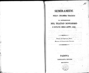 Semiramide, melo-dramma tragico da rappresentarsi nel Teatro Novissimo l'estate dell'anno 1828. Poesia di Gaetano Rossi. Musica di Gioacchino Rossini
