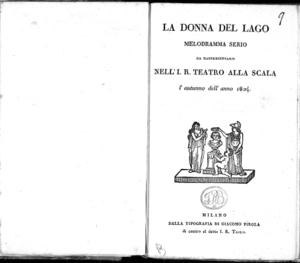 La donna del lago melodramma serio da rappresentarsi nell'I.R. Teatro alla Scala l'autunno dell'anno 1824